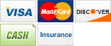 We accept Visa, MasterCard, Discover, Cash and Insurance.